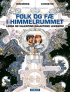 LINDA OG VALENTINS SAMLEDE EVENTYR (EKSTRA) - FOLK OG F� I HIMMELRUMMET