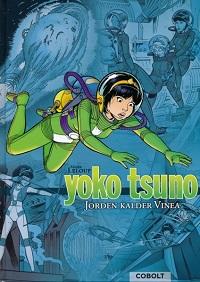 YOKO TSUNO - BOK 01 - JORDEN KALDER VINEA