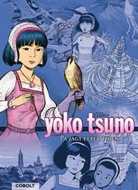 YOKO TSUNO - BOK 02 - PÅ JAGT EFTER TIDEN