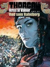 THORGALS VERDEN - KRISS AF VALNOR 05 - RØD SOM RAHEBORG