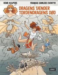 FRANKAS SAMLEDE EVENTYR - DRAGENS TÆNDER/TORDENDRAGENS DØD