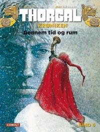 THORGALKRØNIKEN 05 - GENNEM TID OG RUM