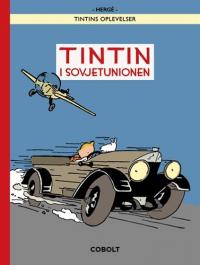 TINTIN DK (1929/1930/2017) - TINTIN I SOVJETUNIONEN