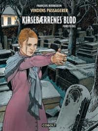 VINDENS PASSAGERER - KIRSEBÆRRENES BLOD - DEL 1