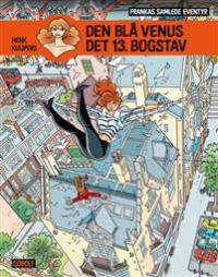FRANKAS SAMLEDE EVENTYR 3 - DEN BLÅ VENUS - DET 13. BOGSTAV