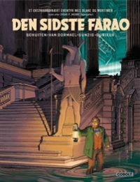 BLAKE OG MORTIMER - DEN SIDSTE FARAO