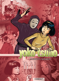 YOKO TSUNO - BOK 07 - MØRKETS MASKEPI