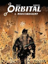 ORBITAL 03 - MODSTANDSKAMP