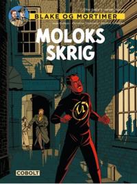 BLAKE OG MORTIMER - MOLOKS SKRIG