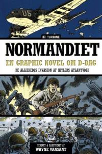 NORMANDIET: EN GRAPHIC NOVEL OM D-DAG