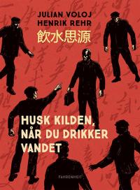 HUSK KILDEN, NÅR DU DRIKKER VANDET