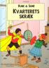 RUNE & SUNE - KVARTERETS SKRÆK