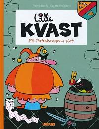 LILLE KVAST - PÅ POTTEKONGENS SLOT