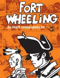 FORT WHEELING - DE TABTE VENSKABERS STI