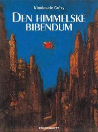 DEN HIMMELSKE BIBENDUM