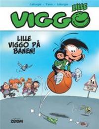 LILLE VIGGO 01 - LILLE VIGGO PÅ BANEN