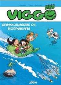 LILLE VIGGO 02 - GRØNSKOLLINGERNE OG BIODYNAMIKKEN