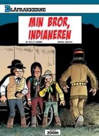 BLÅFRAKKERNE (55) - MIN BROR, INDIANEREN
