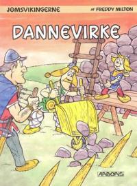JOMSVIKINGERNE 07 - DANNEVIRKE