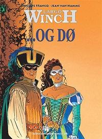 LARGO WINCH (DK) 10 - ...OG DØ
