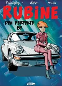 RUBINE 09 - DEN PERFEKTE BY