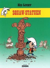KID LUCKY (DK) 03 - SQUAW-STATUEN