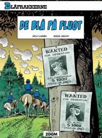 BLÅFRAKKERNE (41) - DE BLÅ PÅ FLUGT