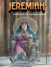 JEREMIAH 35: KURDY MALLOY OG MAMA OLGA