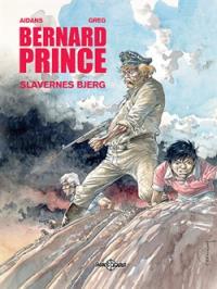 BERNARD PRINCE 17 - SLAVERNES BJERG