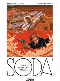SODA 9 - FRELS OS FRA DET ONDE...