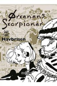 ØRKENENS SKORPIONER 4 - HAVBRISEN