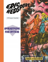 ERIC HEDSPORE (12) - APOKALYPSENS FIRE RYTTERE