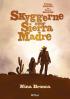 SKYGGERNE OVER SIERRA MADRE 1