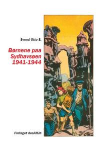 BØRNENE PAA SYDHAVSØEN - 1941-1944