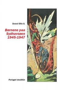 BØRNENE PAA SYDHAVSØEN 1945 - 1947
