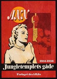 ANN - JUNGLETEMPLETS GÅDE 1951-1956