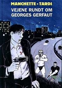 VEJENE RUNDT OM GEORGES GERFAUT