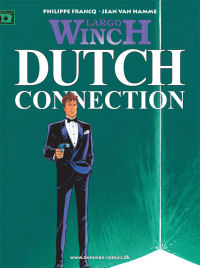 LARGO WINCH (DK) 06 - DUTCH CONNECTION