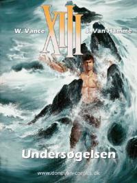 XIII (DK) 13 - UNDERSØGELSEN