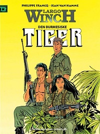 LARGO WINCH (DK) 08 - DEN BURMESISKE TIGER
