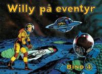 WILLY PÅ EVENTYR 1969-1973 - DEN FROSNE BY