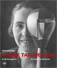SOPHIE TAEUBER-ARP - A LIFE THROUGH ART