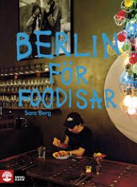 BERLIN FÖR FOODISAR