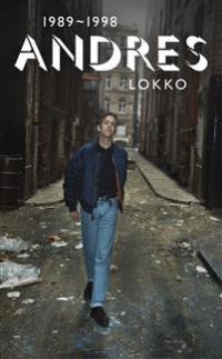 ANDRES LOKKO 1989-1998
