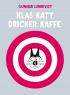 KLAS KATT DRICKER KAFFE
