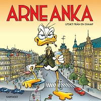 ARNE ANKA (DEL 10) - UTSIKT FRÅN EN SVAMP