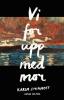 VI FOR UPP MED MOR