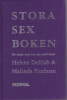 STORA SEX BOKEN - FÖR TJEJER SOM HAR SEX MED TJEIER