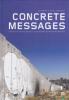 CONCRETE MESSAGES