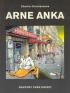 ARNE ANKA (DEL 08) - RAPPORT FRÅN KRIGET